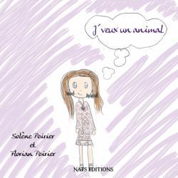 J'veux un animal de Solène et Florian Poirier