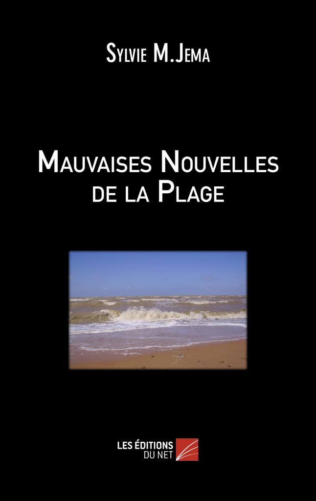 Mauvaises nouvelles de la plage