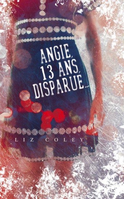 Angie13 ans, disparue