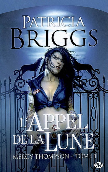 T.1 L'Appel de la lune de Patricia Briggs