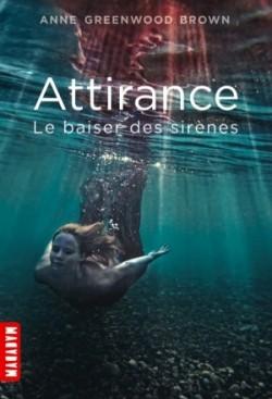 attirance,-tome-1---le-baiser-des-sirenes-3785872-250-400
