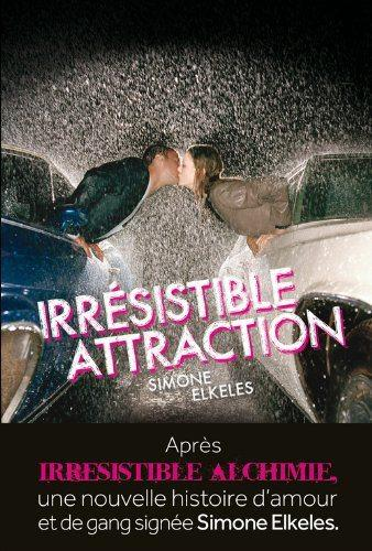 Irrésisitible attraction 2