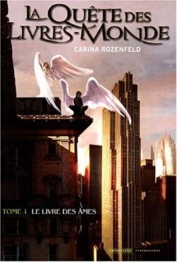 """T.1: La quête des livres-monde, """"le livre des âmes"""""""