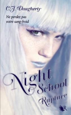 Night School 3: Rupture