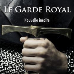 Nouvelle 1 Le garde royal