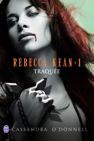 Rebecca Kean 1 Traquée