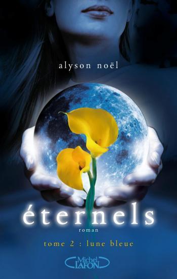 T.2 Eternels- Lune bleue