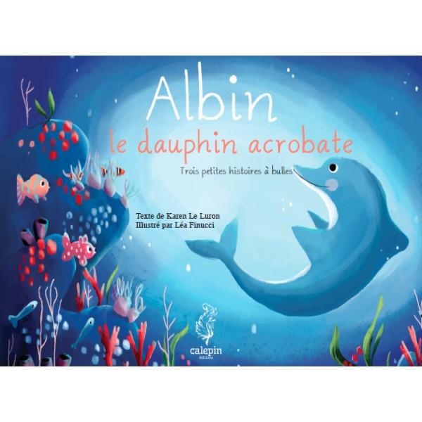 Albin le dauphin acrobate