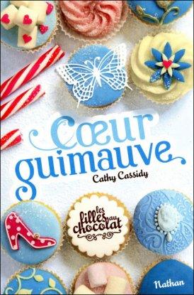 Les filles au chocolat T.2 - Coeur Guimauve