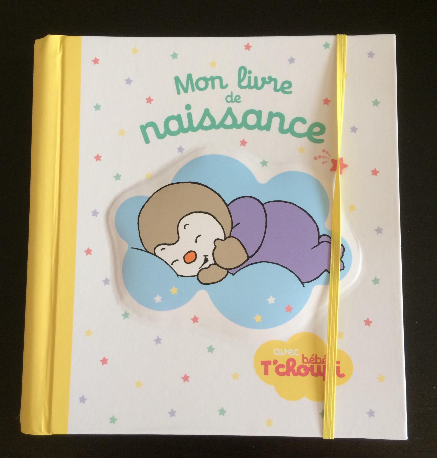 Mon livre de naissance avec bébé t'choupi