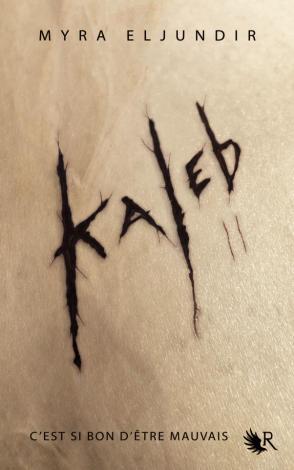 Kaleb Saison 2: Abigail de Myra Eljundir