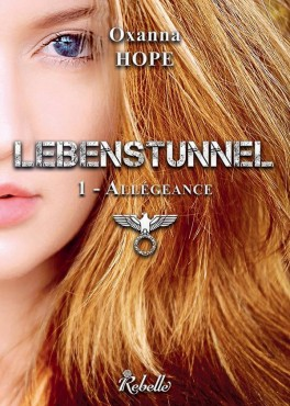 Lebenstunnel tome 1 allegeance