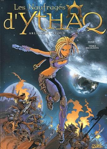 Les naufragés d Ythaq T1: Terra Incognita